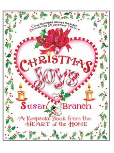 Susan Branch Christmas Joys I have this book & love it --read it every year at Christmas--fun book