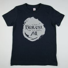 The Bravest Of Them All t-shirt by Quirkie Kids. Find it here: http://www.quirkiekids.com/#!product/prd14/3630621781/the-bravest-of-them-all---navy