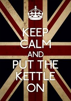 One does not simply keep calm after being informed they get to spend three weeks in England. But the kettle's on!