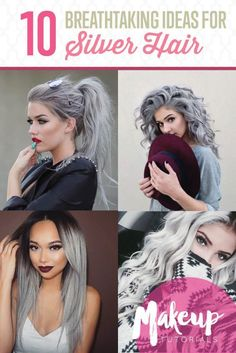 DIY Makeup Tutorials : 10 Awesome Silver Hair Colors Ideas | Absolutely Gorgeous And Stunning Hair Dye