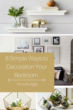 8 Simple Ways To Decorate Your Bedroom On A Budget  Budgeting Simple Simple Ways To Decorate Your Bedroom Review