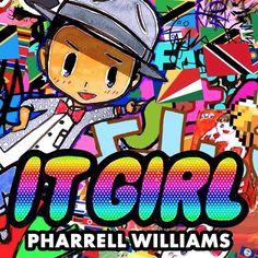 Pharrell Williams - It Girl en mi blog: http://alexurbanpop.com/2014/09/30/pharrell-williams-it-girl/
