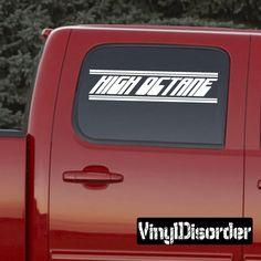 High Octane Bumper Sticker - Vinyl Decal - Car Decal - 037