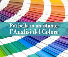 Più bella in un istante: l'Analisi del Colore | Psicologia della Moda - A cura della dott.ssa Maria Lupoli