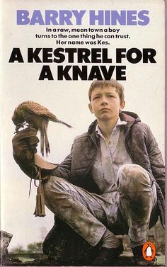Barry Hines  .A KESTREL FOR A KNAVE