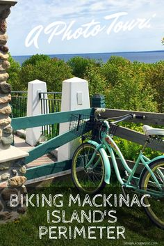 Pin This- A Photo Tour - Biking Mackinac Island's Perimeter