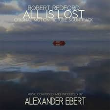 #allislost #robertredford #music #soundtrack #movies #films #ost #alexanderebert
