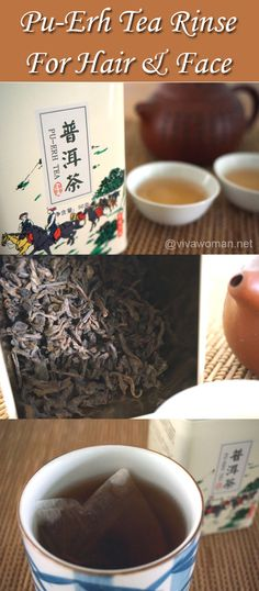 Drink, wash and look years younger with Pu-Erh tea: http://www.vivawoman.net/2014/01/drink-wash-and-look-years-younger-with-pu-erh-tea/