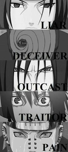 Itachi, Obito, Orochimaru, Sasuke, Madara. Itachi is not bad he's just an awesome older brother. And sasuke is an idiot