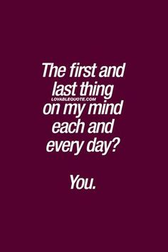To my bff My Mind Quotes, Lesbian Quotes, Qoutes About Love, True Love Quotes For Him, Mindfulness Quotes, Romantic Love Quotes, Couple Quotes, Crush Quotes, My Guy