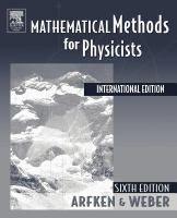 Mathematical methods for physicists / George B. Arfken, Hans J. Miami University Oxford Ohio, James Frey, Ohio Usa, Book Summaries, Day Book, Book Recommendations, Problem Solving, Audio Books