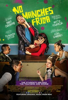 NO MANCHES FRIDA | In theaters September 2, 2016