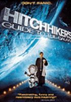 The Hitchhiker's Guide to the Galaxy / with Martin Freeman, Mos Def, Sam Rockwell, and Zooey Deschanel