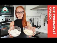 Ako prikrmovať kvások / How to feed sourdough - YouTube