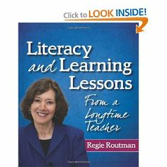 Literacy and Learning Lessons From a Longtime Teacher: Regie Routman: 9780872074798: Amazon.com: Books