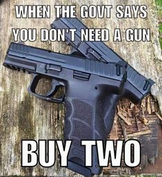 Yeah. Buy 2 or 3. Hahahaha I love the VP9s used in this meme! Good choice