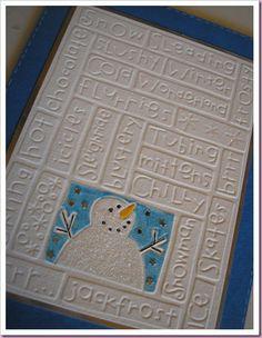 cuttlebug Christmas snowman card . . . cute . . .