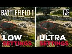 Battlefield 1 PC - Low vs Ultra Settings Graphics Comparasion [1920x1080]