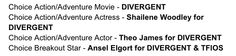 DIVERGENT OWNED IT AT THE TEEN CHOICE AWARDS AHH