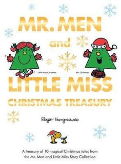 Join Little Miss Christmas, Mr. Snow, Mr. Christmas and Father Christmas himself as you are transported into the fun and festive world of the Mr. Men and Little Misses at Christmas.