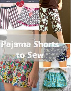 Why buy pajama shorts when you can sew them yourself? With so many pretty fabric prints from which to choose, you can make them for you and the whole family