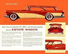 Buick 1957 Estate Wagon old automobile ad Buick Cars, Buick Gmc, Poster Ads, Car Posters, Vintage Advertisements, Vintage Ads, Kentucky, Buick Century, Mid Century