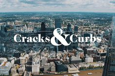 Video: A Guide to Cracks & Curbs - A Beautiful 90-Second Skate Video Filmed in London | HUH.