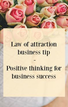Today my law of attraction business tip is focusing on positive thinking for business success. How to keep your thoughts positive and how to shift...