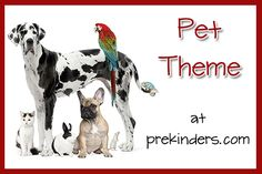 Pre-K & Preschool theme ideas for learning about pets Find more Pet Activities for Pre-K Books Click here for a complete list of books about Pets! Obedience School {Large Motor} Children pretend to be dogs. As a few dog commands are called out (fetch, sit, lie down, roll over, bark, beg, come, etc.), the children act them out. Pet Movements {Large Motor} The children choose which kind of pet they