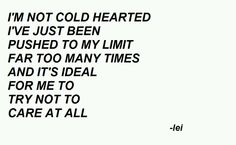 I'm not cold hearted
