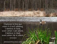God'S PRESENCE QUOTES   christian quote view larger i believe in the sun even if it isn t ...