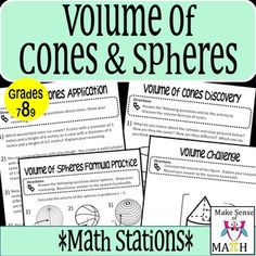 These volume of cones and spheres math stations help students to discover, apply…