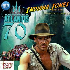 Transmissions From Atlantis 70 - Indiana Jones and the Bogarted Cosplay http://esopodcast.com/transmissions-from-atlantis-70-indiana-jones-and-the-bogarted-cosplay/  www.esopodcast.com