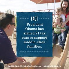 President Obama has signed 21 tax cuts to support middle-class families.