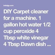 The best homemade carpet cleaner recipes pinterest diy carpet diy carpet cleaner for a machine 1 gallon hot water 12 cup peroxide solutioingenieria Images