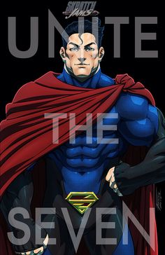 Unite the Seven: SuperMan by FooRay on @DeviantArt