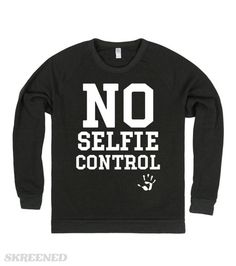 9da53c06 no selfie control | No selfie control #Skreened Winter T Shirts, Christmas  Humor,