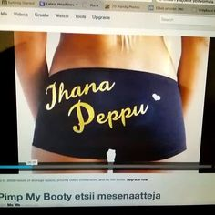 Koko video osoitteessa  http://mesenaatti.me/pimp-my-booty  #pimpmybooty #madeinfinland #makealovestatement #dreambig
