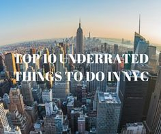 Whether you're visiting New York City for the first time or the tenth, this list is for you! Here are the top 10 most underrated things to do in NYC! Enjoy!