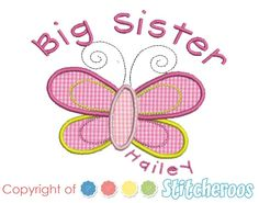Big Sister Butterfly Shirt or Onesie  Our onesies and shirts are thick and luxurious, not thin and whimpy!  The top will be done with the design as shown, customized with the colors and Name of your choice.  $21.00 personalized by Stitcheroos