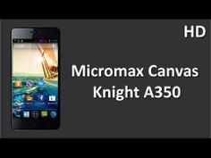 Micromax Canvas Knight A350 Price Specification Review 2GB DDR3 Ram with 2.0GHz Octa Core Processor