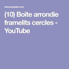 (10) Boîte arrondie framelits cercles - YouTube