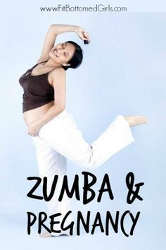 Erin shows that, yes, you can work out while you're pregnant -- including getting your Zumba on!   Fit Bottomed Girls.