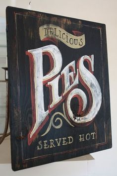 pies painted sign