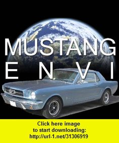 Mustang Envi, iphone, ipad, ipod touch, itouch, itunes, appstore, torrent, downloads, rapidshare, megaupload, fileserve