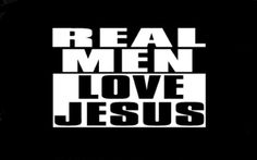New Custom Screen Printed T-shirt Real Men Love Jesus Religious