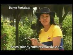 Dame Fortaleza - Nancy Ramírez Videoclip Oficial HQ. - YouTube
