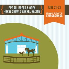 The PPS All Bread & Open Horse Show and Barrel Racing Event will be on the Fairgrounds June 21-23.