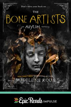 The Bone Artists (Asylum Novella #2)
