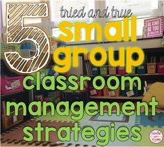 Small Group Classroom Management Ideas | Everyone Deserves to Learn
